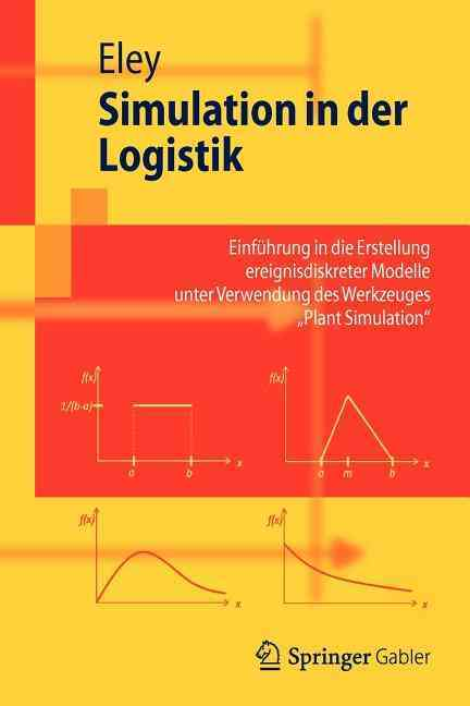 Simulation in Der Logistik By Eley, Michael